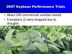 2007 soybean performance trials