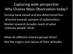 capturing wide perspective why choose mass observation today1