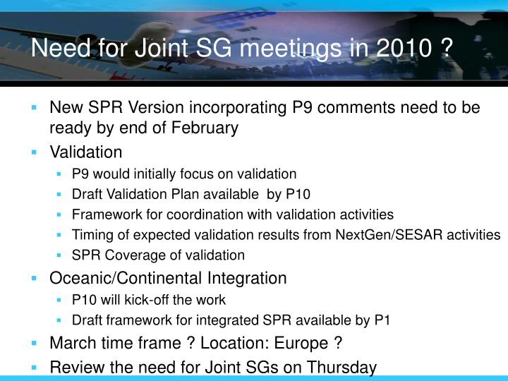 Need for Joint SG meetings in 2010 ?