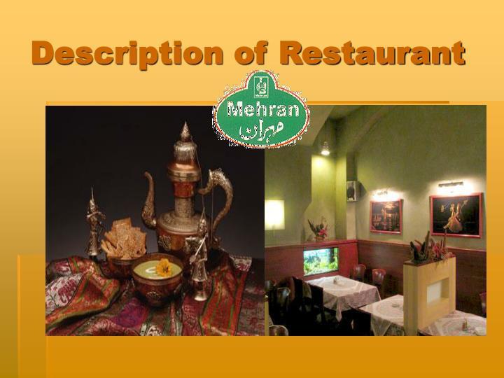 Description of restaurant