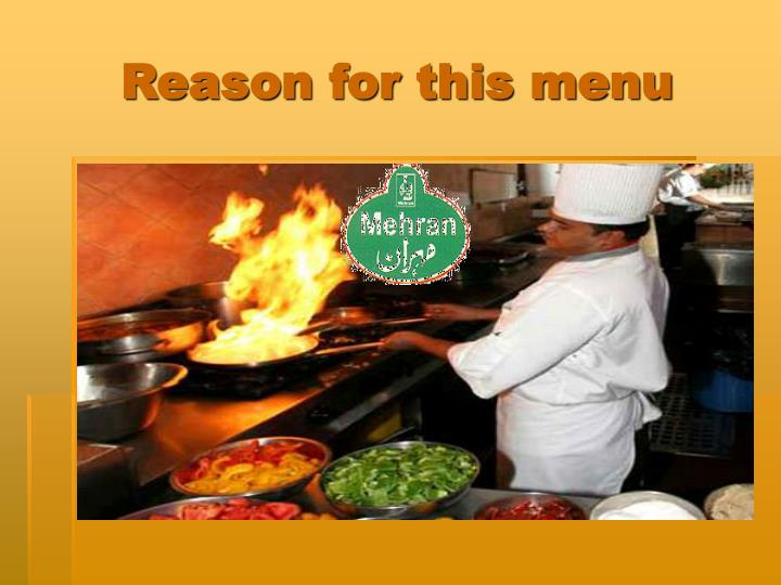 Reason for this menu