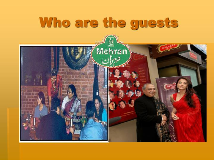Who are the guests