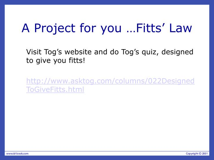 A Project for you …Fitts' Law