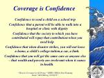 coverage is confidence1