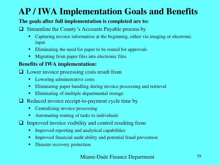 AP / IWA Implementation Goals and Benefits