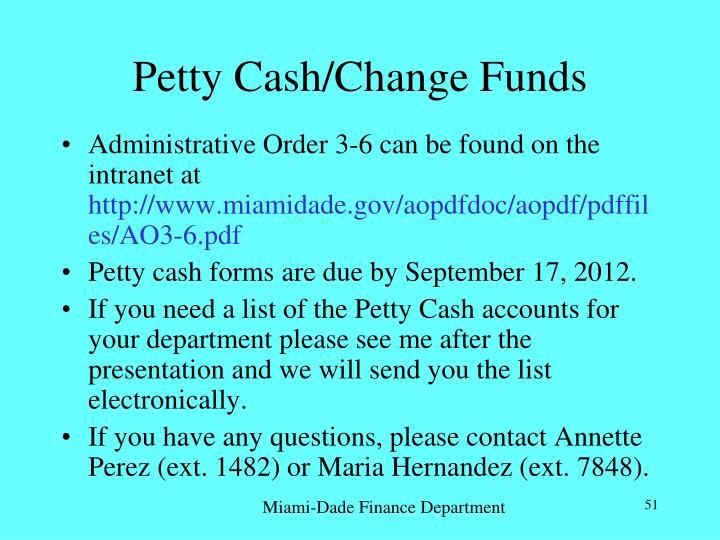 Petty Cash/Change Funds