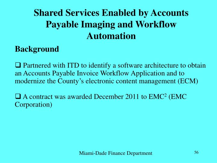 Shared Services Enabled by Accounts Payable Imaging and Workflow Automation