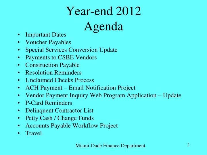 Year end 2012 agenda