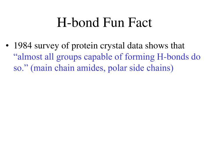 H-bond Fun Fact