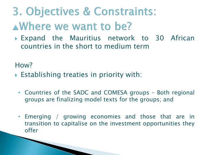 3. Objectives & Constraints: