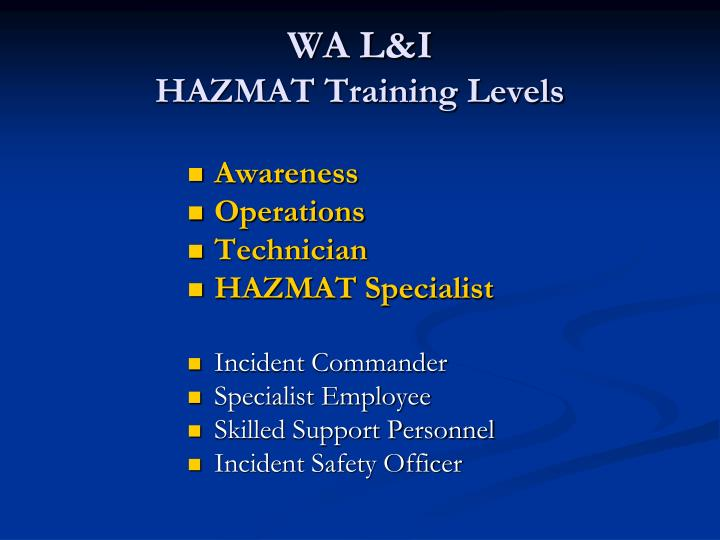 Wa l i hazmat training levels