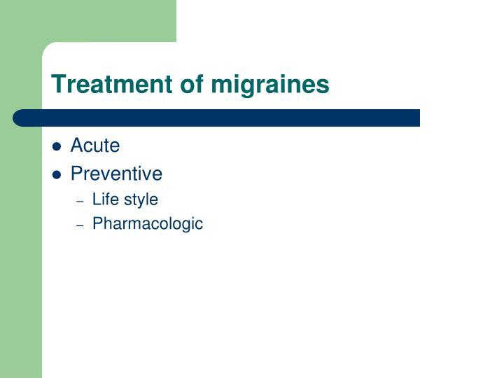 Treatment of migraines
