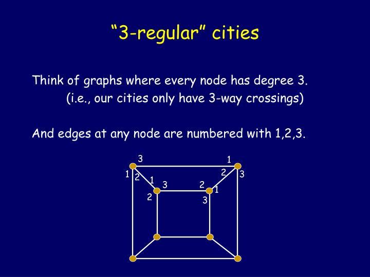 """3-regular"" cities"