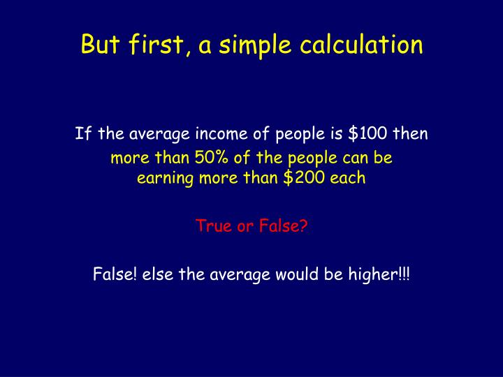 But first, a simple calculation