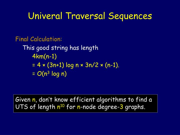 Univeral Traversal Sequences