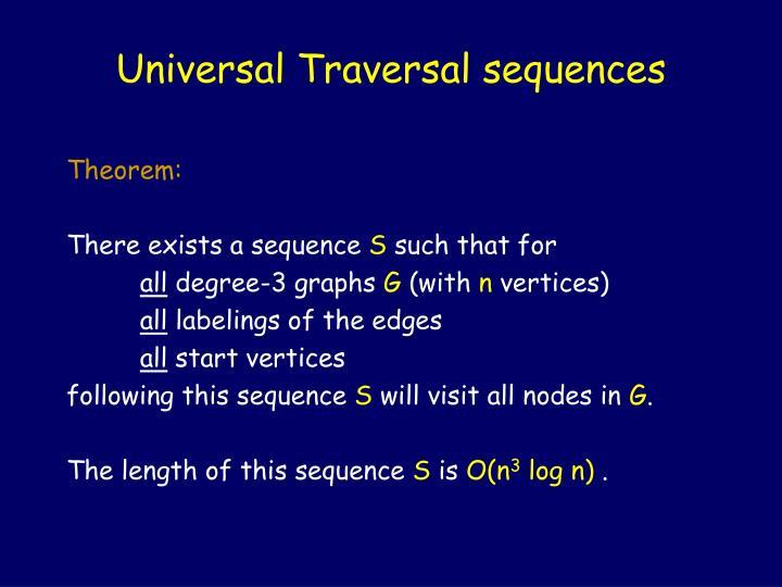 Universal Traversal sequences