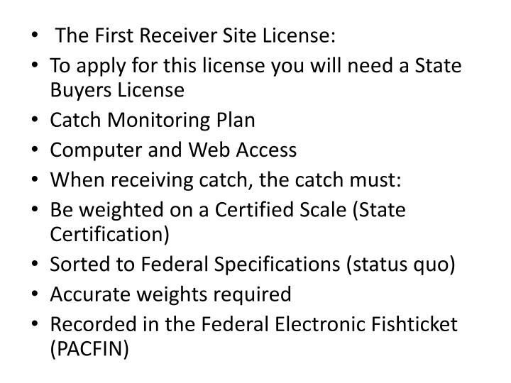 The First Receiver Site License: