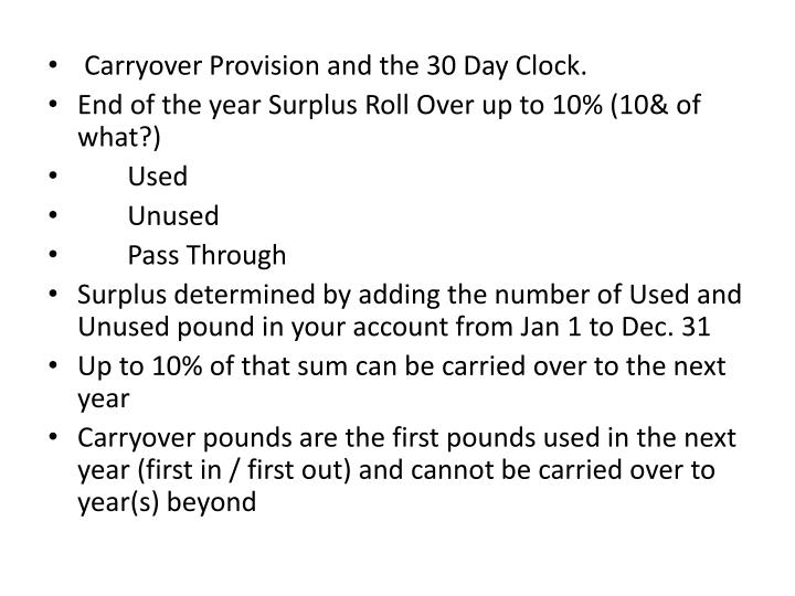 Carryover Provision and the 30 Day Clock.