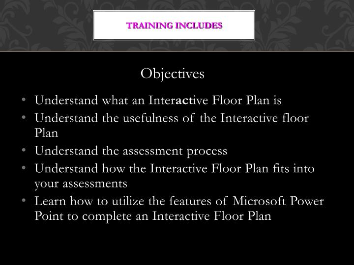 Training includes