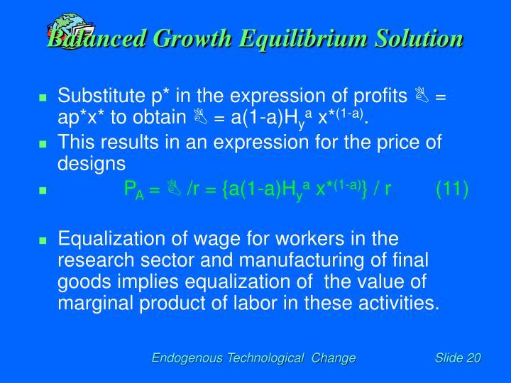 Balanced Growth Equilibrium Solution