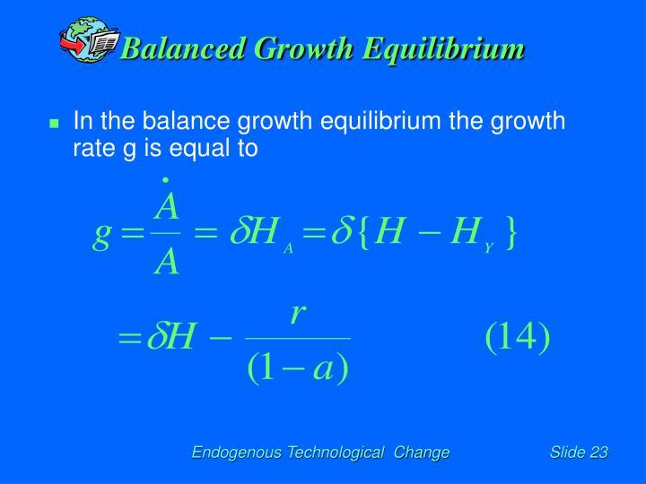 Balanced Growth Equilibrium