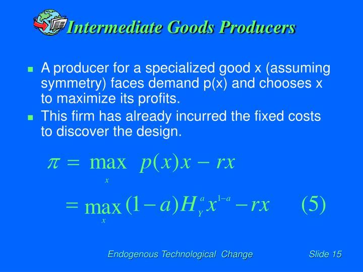 Intermediate Goods Producers