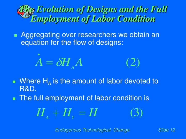 The Evolution of Designs and the Full Employment of Labor Condition