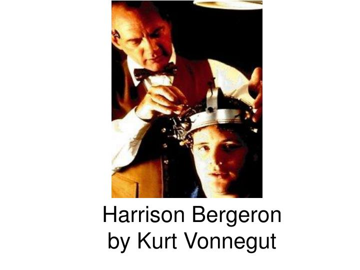 "an analysis of the movie harrison bergeron Kurt vonnegut junior's passage ""harrison and bergeron"" is a brief story written in 1961 it is about harrison bergeron, an inmate who is forced to diminish his abilities because they are more enhanced than everyone else's."