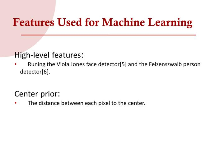 Features Used for Machine Learning
