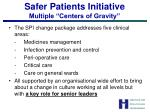safer patients initiative multiple centers of gravity