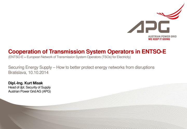 Cooperation of Transmission System Operators in ENTSO-E