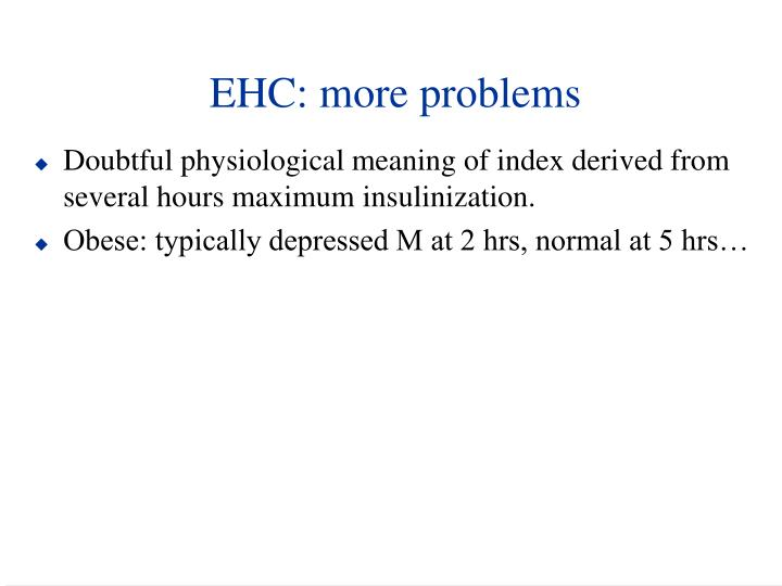 EHC: more problems