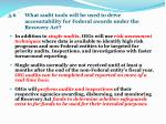 5 6 what audit tools will be used to drive accountability for federal awards under the recovery act