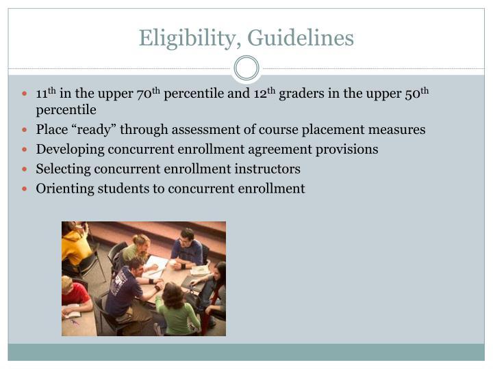 Eligibility, Guidelines