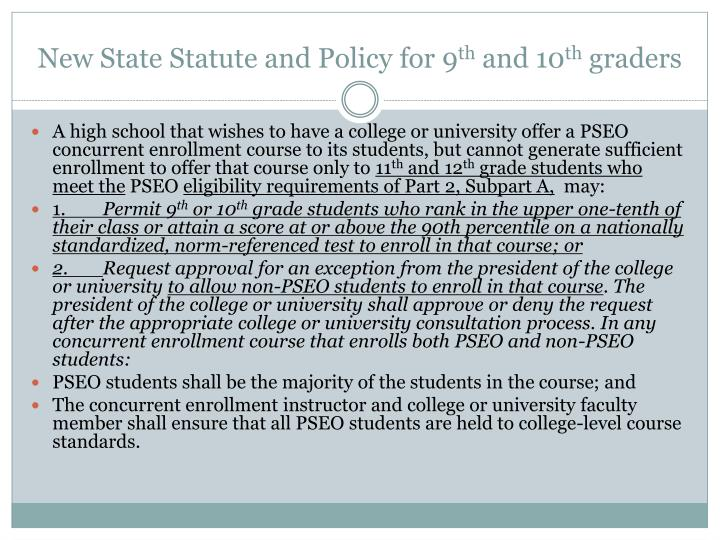 New State Statute and Policy for 9