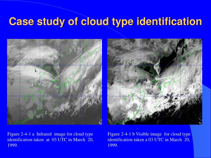 Case study of cloud type identification