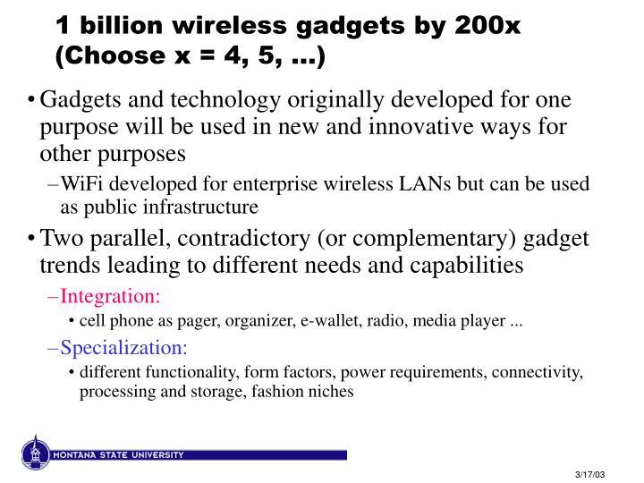 1 billion wireless gadgets by 200x  (Choose x = 4, 5, ...)