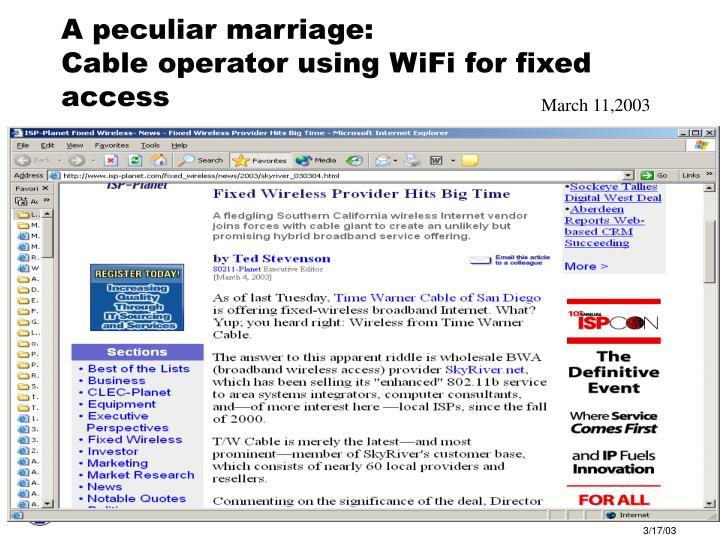 A peculiar marriage: