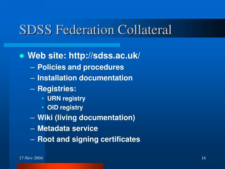SDSS Federation Collateral