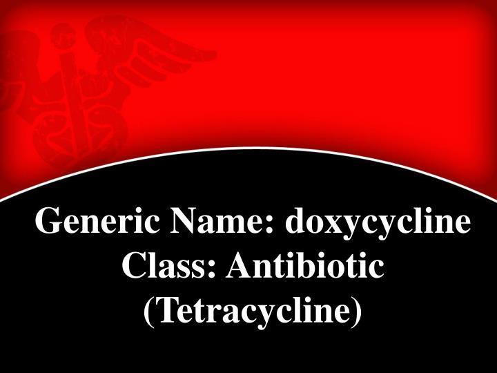 Generic Name: doxycycline