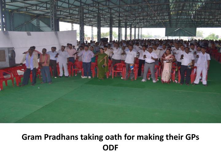 Gram Pradhans taking oath for making their GPs ODF