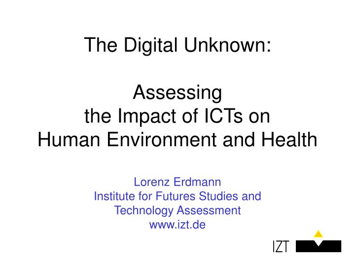 The Digital Unknown: