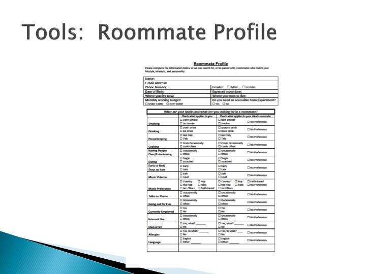Tools:  Roommate Profile
