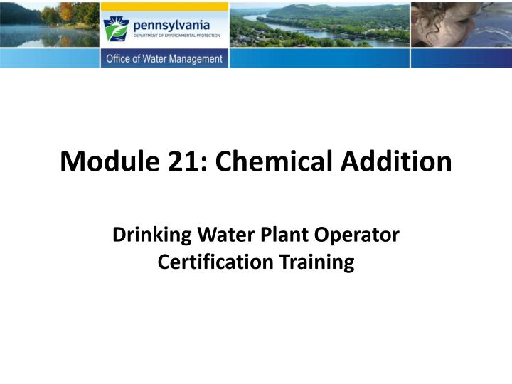 module 21 chemical addition n.