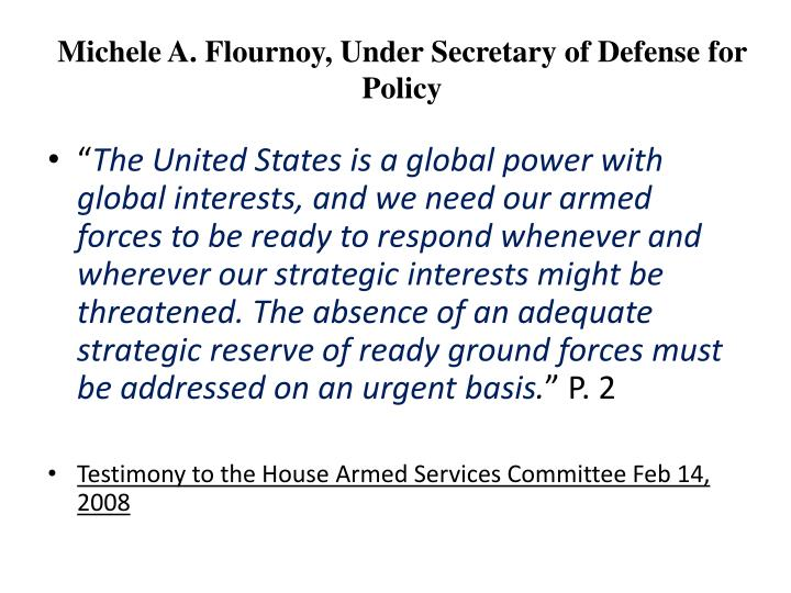 Michele A. Flournoy, Under Secretary of Defense for Policy