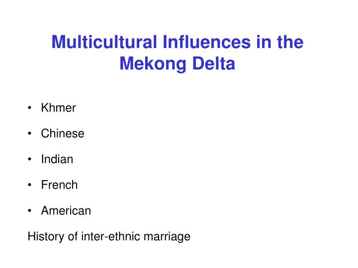 Multicultural Influences in the Mekong Delta