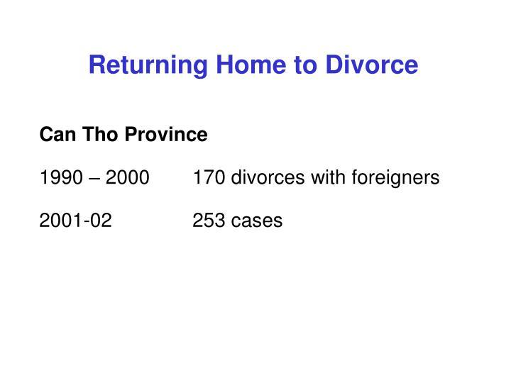 Returning Home to Divorce