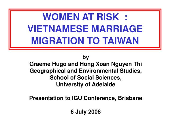 Women at risk vietnamese marriage migration to taiwan
