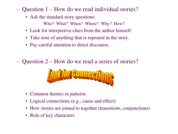 Question 1 – How do we read individual stories?