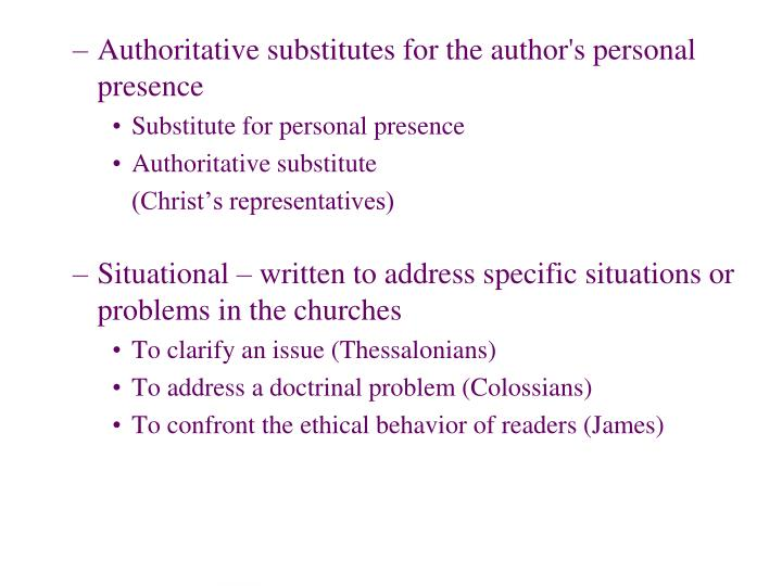 Authoritative substitutes for the author's personal presence